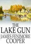 The Lake Gun