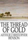 The Thread of Gold