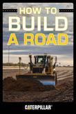How to Build a Road