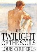 The Twilight of the Souls