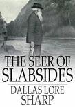 The Seer of Slabsides