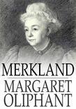Merkland: Or, Self Sacrifice