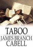 Taboo: A Legend Retold From the Dirghic of Saevius Nicanor, With Prolegomena, Notes, and a Preliminary Memoir