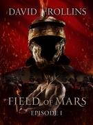 Field of Mars: Episode I