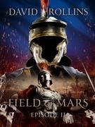 Field of Mars: Episode II