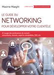 Le guide du networking pour développer votre clientèle