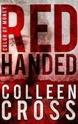 Red Handed: A Katerina Carter Color of Money Cozy Mystery