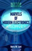 Marvels of Modern Electronics: A Survey