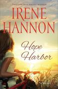 Hope Harbor: A Novel