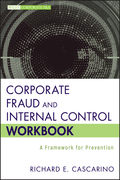 Corporate Fraud and Internal Control Workbook