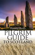 Pilgrim Guide to Scotland