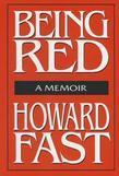 Being Red: A Memoir: A Memoir