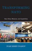 Transforming NATO: New Allies, Missions, and Capabilities