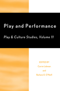 Play and Performance: Play and Culture Studies
