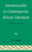 Intertextuality in Contemporary African Literature: Looking Inward