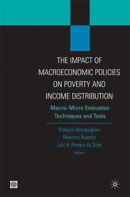 The Impact of MacroEconomic Policies on Poverty and Income Distribution