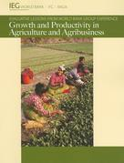 Growth and Productivity in Agriculture and Agribusiness