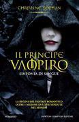Il principe vampiro. Sinfonia di sangue