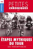 Hors-série #2 : Étapes mythiques du Tour — Les indomptables