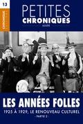 Petites Chroniques #13 : Les années folles — 1925 à 1929, Le renouveau culturel - Partie 2