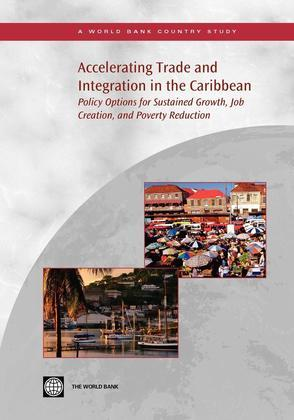 Accelerating Trade and Integration in the Caribbean