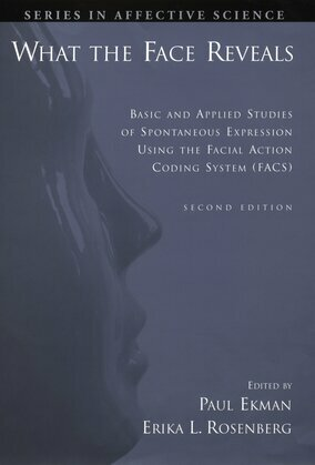 What the Face Reveals: Basic and Applied Studies of Spontaneous Expression Using the Facial Action Coding System (FACS)