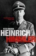 Heinrich Himmler: A Life