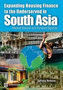 Expanding Housing Finance to the Underserved in South Asia