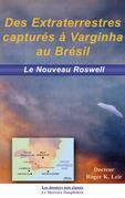 Des extraterrestres capturés à Varginha au Brésil