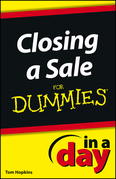 Closing a Sale In a Day For Dummies