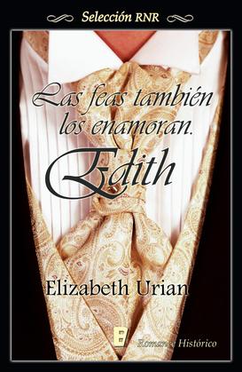 Las feas también los enamoran: Edith