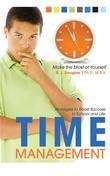 Time Management: Strategies to Boost Success in School and Life