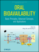 Oral Bioavailability: Basic Principles, Advanced Concepts, and Applications