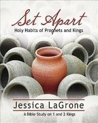 Set Apart - Women's Bible Study Participant Book: Holy Habits of Prophets and Kings