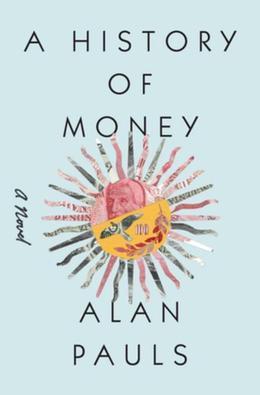 A History of Money: A Novel