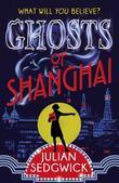 Ghosts of Shanghai: 01: Ghosts of Shanghai