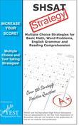 SHSAT Test Strategy! : Winning Multiple Choice Strategies for the Specialized High School Admissions Test