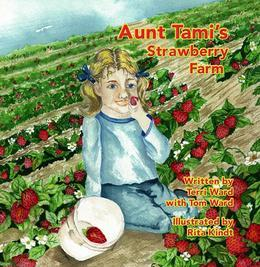 Aunt Tami's Strawberry Farm