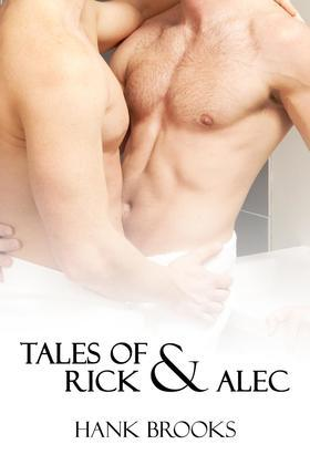 The Tales of Rick and Alec