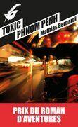 Toxic Phnom Penh Prix roman d'aventures