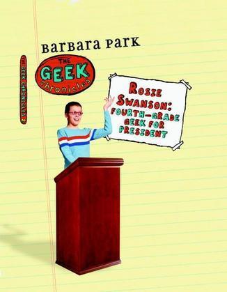Rosie Swanson: Fourth-Grade Geek for President