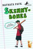 Skinnybones: (Revised edition)