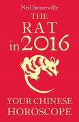The Rat in 2016: Your Chinese Horoscope