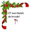 27 mini-Natali da brivido!