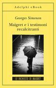 Maigret e i testimoni recalcitranti