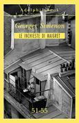 Le inchieste di Maigret 51-55