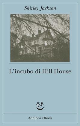 L'incubo di Hill House