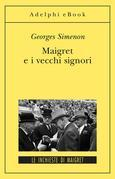 Maigret e i vecchi signori
