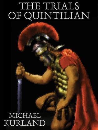 The Trials of Quintilian