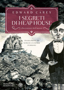I segreti di Heap House